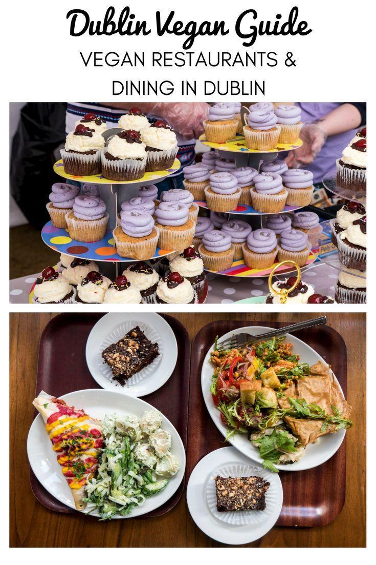 Vegan Restaurants In Dublin Dublin Vegan Guide With Images Vegan Restaurants Vegan Restaurants Dublin Vegan Guide