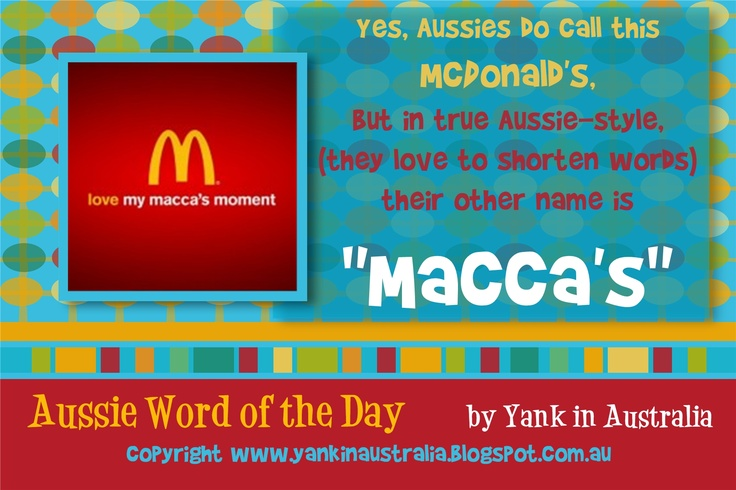 """#AUSSIEWORDOFTHEDAY  Yes, Aussie's call it""""McDonald's"""" so  commonly used word is""""Macca's"""".I'm lovin' it! #YANKINAUSTRALIA  #Australia @Yank in Australia ."""