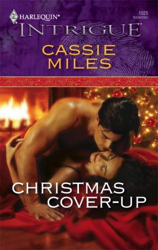 Christmas Cover-Up: Cassie Miles: 9780373692927: Amazon.com: Books