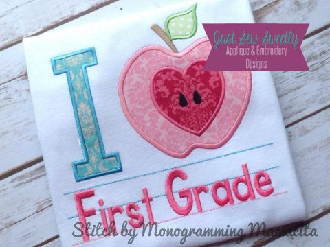 I Love First Grade Back to School Applique by JustSewSweetlyDesign, $2.99