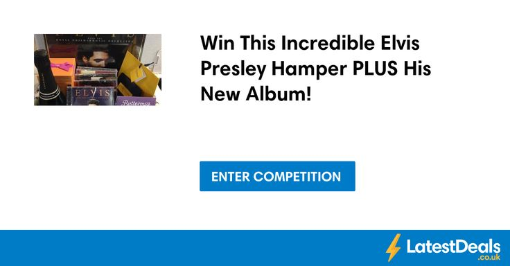 Win This Incredible Elvis Presley Hamper PLUS His New Album! at Smoothradio
