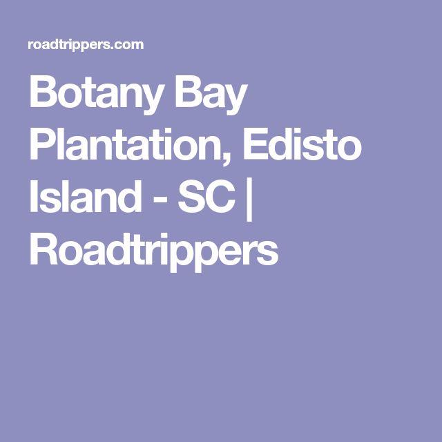 Botany Bay Plantation, Edisto Island - SC | Roadtrippers