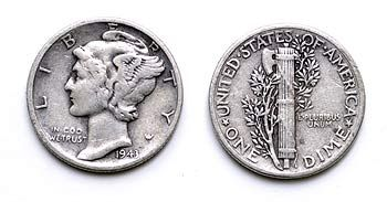 Silver Dimes (also called Mercury Dimes)