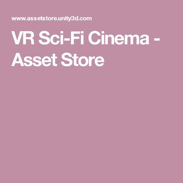 VR Sci-Fi Cinema - Asset Store