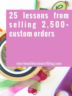 31 best dont let them get you down roots for self worth images on 25 lessons learned from filling 2500 custom orders the merriweather council blog fandeluxe Image collections