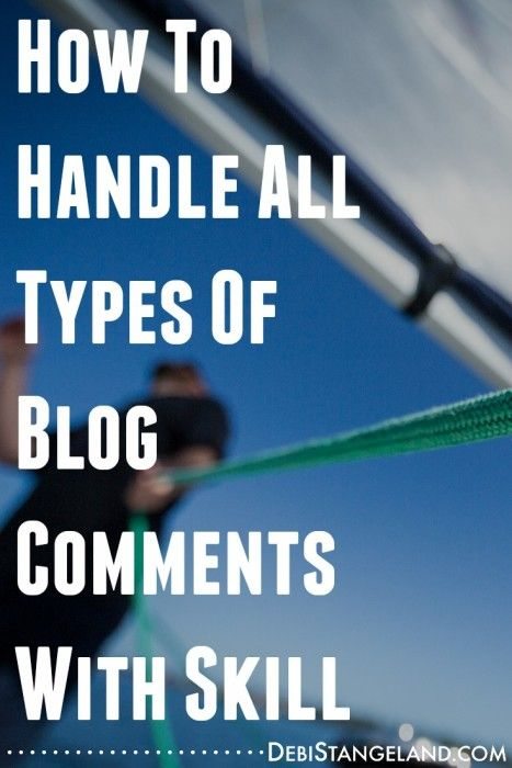 Blogging Tips | How to Blog | You can serve your readers with both positive and negative comments on your blog. Learn how to handle them all with skill. #EquippingBloggers