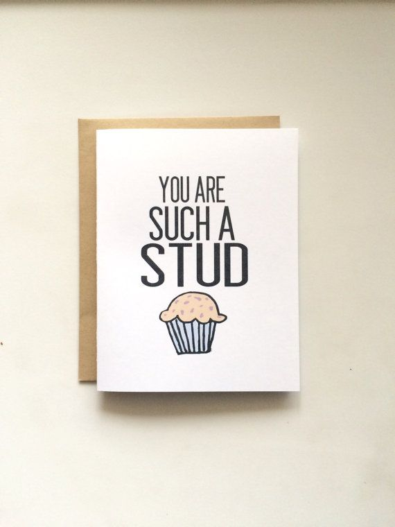 You are Such a Stud Muffin Hand-Illustrated Card by WildPreciousPrints