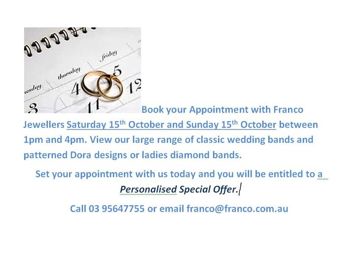 CALL NOW TO BOOK YOUR APPOINTMEMENT AND RECEIVE A PERSONALISED SPECIAL OFFER . OCTOBER 15TH AND 16TH BETWEEN 1PM TO 4PM. 03 95647755 OR EMAIL franco@franco.com.au  #WEDDINGBANDS #PROPOSALS #WEDDINGSEASON