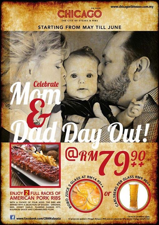 15-30 Jun 2015: Chicago Rib House Mom & Dad Day Out Promotion
