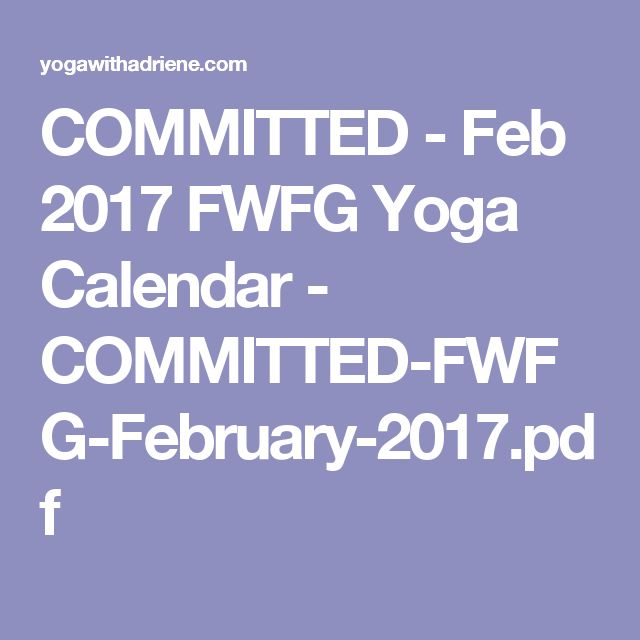 COMMITTED - Feb 2017 FWFG Yoga Calendar - COMMITTED-FWFG-February-2017.pdf