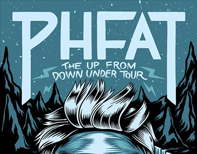 PHFAT - Up From Down Under Tour