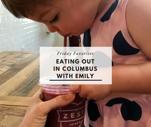 Friday Favorite: Columbus Restaurants with Emily