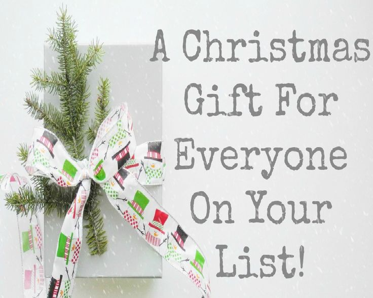A Christmas Gift For Everyone On Your List!