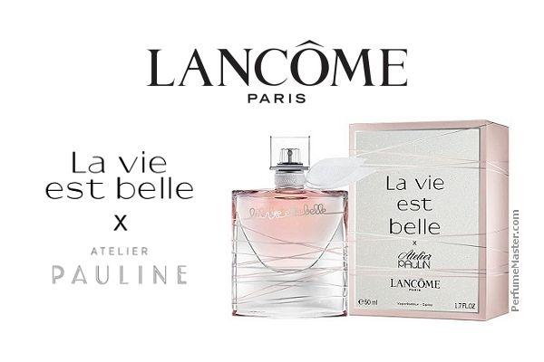 Lancome La Vie Est Belle X Atelier Paulin Collector Edition Perfume News Fragrance La Vie Est Belle Perfume