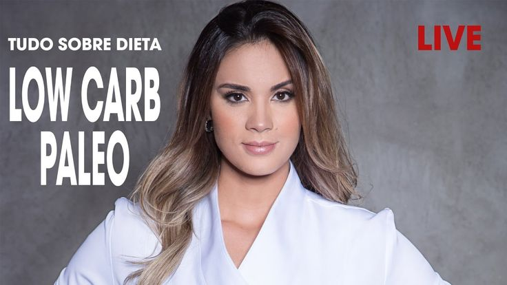 [Live] Dieta LowCarb High Fat e Dieta Paleo🍗 Nutricionista Izabelle Coe