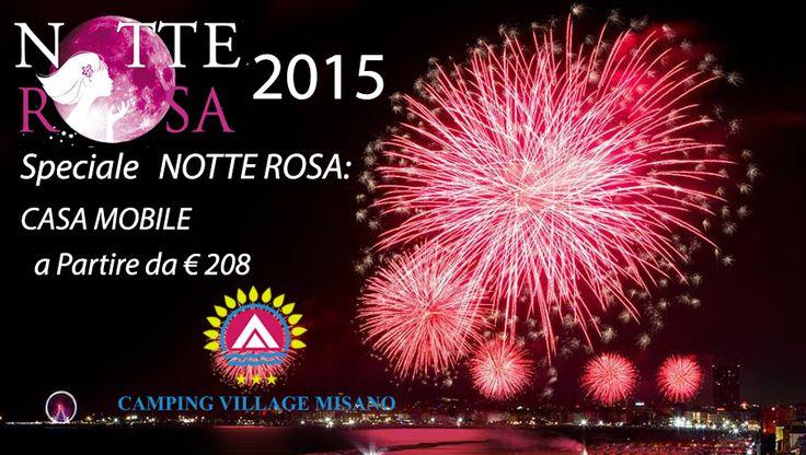 Offerta Notte Rosa Vieni a vedere oltre 100 km di costa Adriatica colorata di rosa per la pazza notte dell'estate!  Concerti in tante piazze sul mare fino all'alba, feste ovunque, mostre, installazioni, spettacoli di teatro, magia e discoteche per tutti i gusti musicali che suonano i best sound del momento.    Speciale Soggiorno in CASA MOBILE NOTTE ROSA: A partire da 208,00 EURO