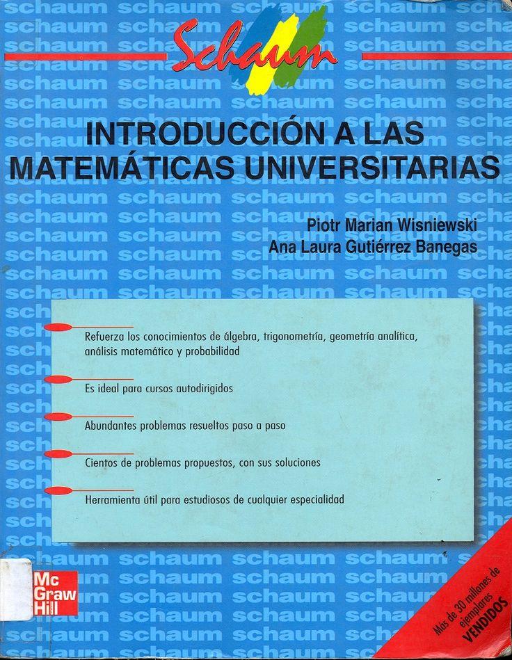 #introducciónalasmatemáticasuniversitarias #schaum #piotrwisniewski #analauragutiérrez #enseñanzadelasmatemáticas #análisismatemático #geometríaanalítica #escueladecomerciodesantiago #bibliotecaccs