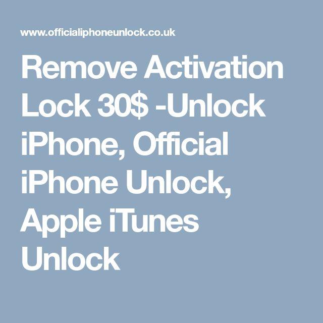 Remove Activation Lock 30$ -Unlock iPhone, Official iPhone Unlock, Apple iTunes Unlock