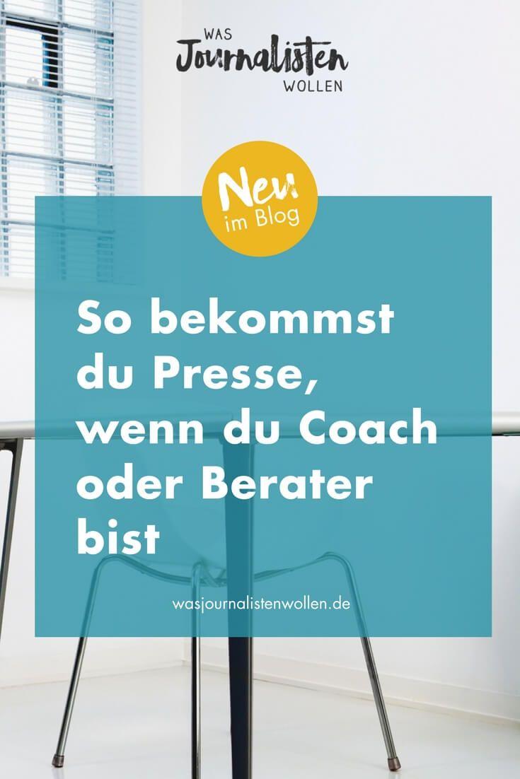 So bekommst du Presse! Teil 1: Wenn du Coach oder Berater bist