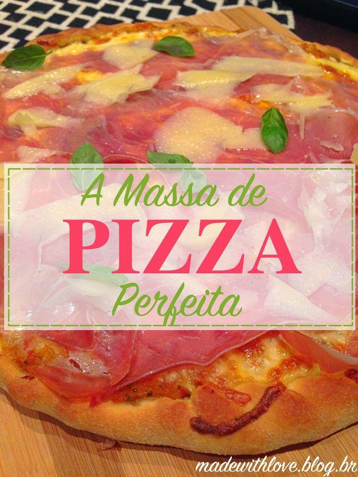 Receita Massa de Pizza Perfeita