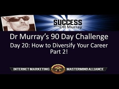 DR Murrays 90 Day Challenge Day 20 How to Diversify Your Career Part 2 -  YouTube