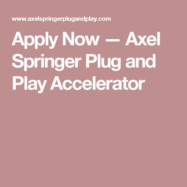 Apply Now — Axel Springer Plug and Play Accelerator