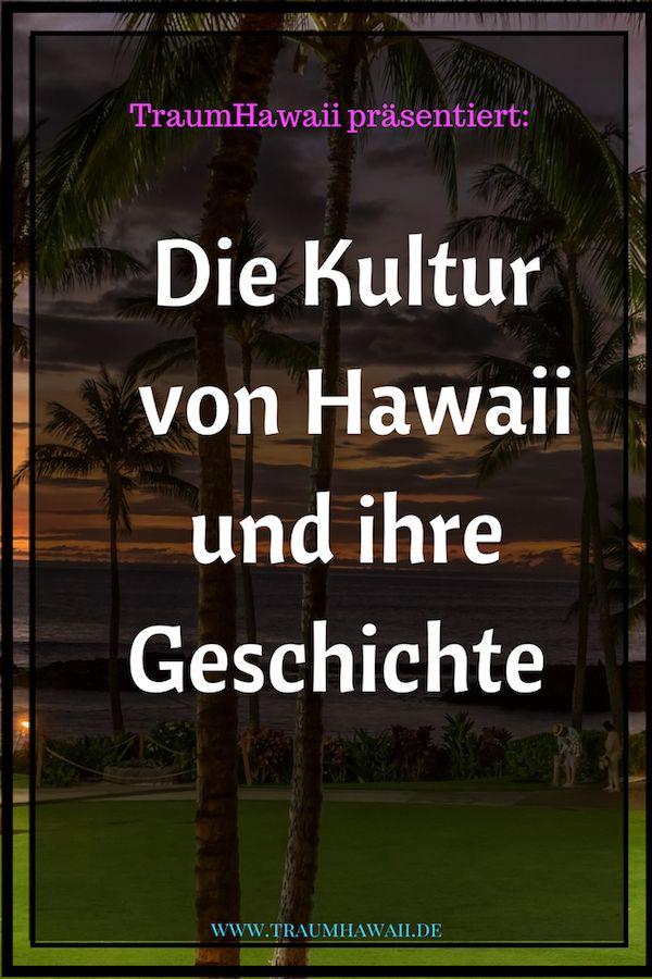 Die Kultur von Hawaii und ihre Geschichte Die hawaiianische Kultur spiegelt sich in vielen Dingen auf Hawaii wider. Nicht nur die Natur erzählt die Geschichten von Hawaii, sondern vor allem auch der Hula. Luau ist Tradition und Kultur. Warum? Das erfährst Du in diesem Artikel. #traumhawaii www.traumhawaii.de