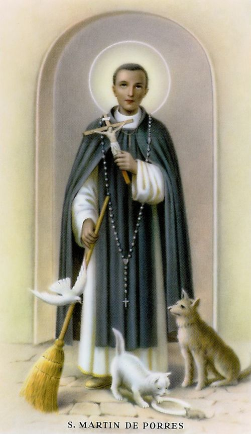 November 3: St. Martin de Porres loved animals. Born at Lima, Peru, in 1579. His father left his mother and sisters without support. They were very poor, yet Martin was still drawn to Christ in the midst of suffering. At fifteen, he became a lay Dominican brother, working as a barber, farmworker, almoner, and infirmarian among other things. Martin's love was all-embracing, shown equally to humans and to animals. He was noted for work on behalf of the poor, establishing an orphanage and a…