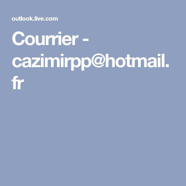 Courrier - cazimirpp@hotmail.fr