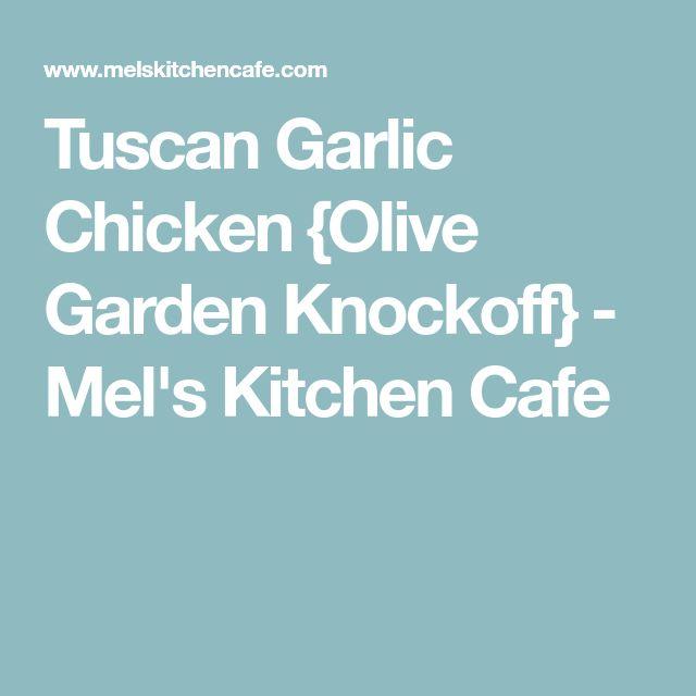 Tuscan Garlic Chicken {Olive Garden Knockoff} - Mel's Kitchen Cafe