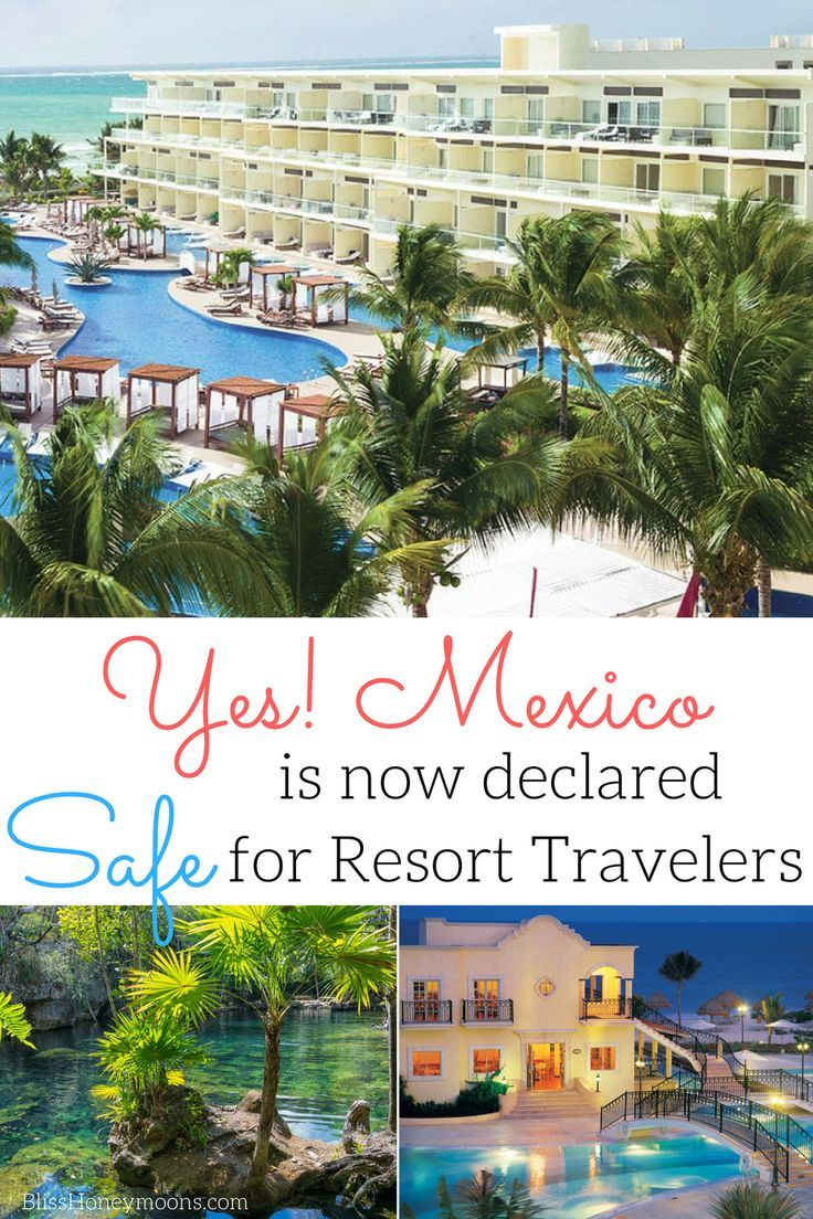 State Department Updates Mexico Travel Warning Cancun: Mexico's Best Resorts Are Safe For