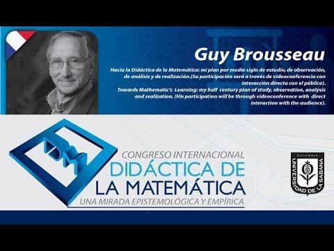 """(PhD) GUY BROUSSEAU """"Peregrinación en la didáctica de las matemáticas"""""""