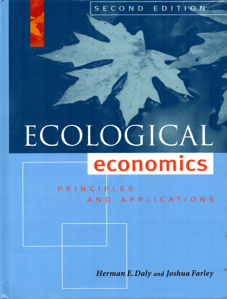 Ecological economics : principles and applications / Herman E. Daly and Joshua Farley. (Washington, DC : Island Press, ©2011) / HD 75.6 D14 /   Cita bibliográfica: http://www.worldcat.org/title/ecological-economics-principles-and-applications/oclc/935603829?page=citation