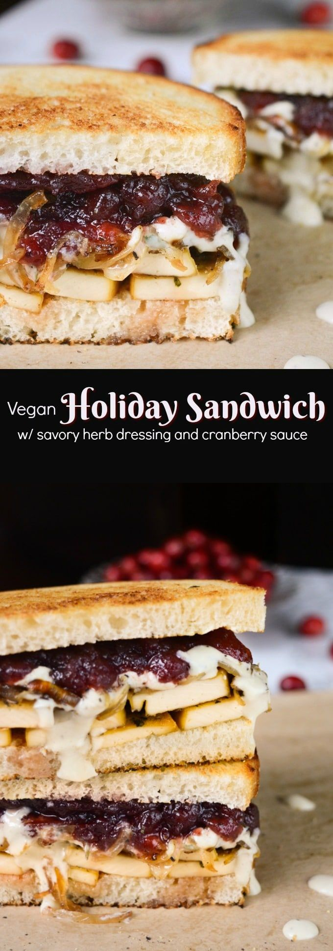 This isn't your average vegan sandwich. It's a flavor packed vegan holiday sandwich brought together by an herb and cranberry taste reminiscent of the holidays. The taste is so classic you would never know this sandwich was vegan! #vegansandwich #holidayrecipe #vegan