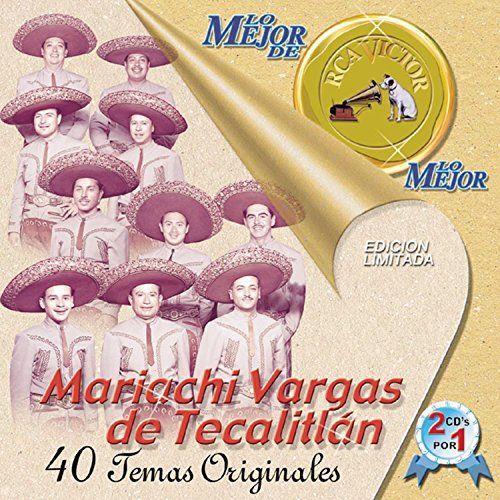 Lo Mejor Del Mariachi Vargas Del Tecalitlan