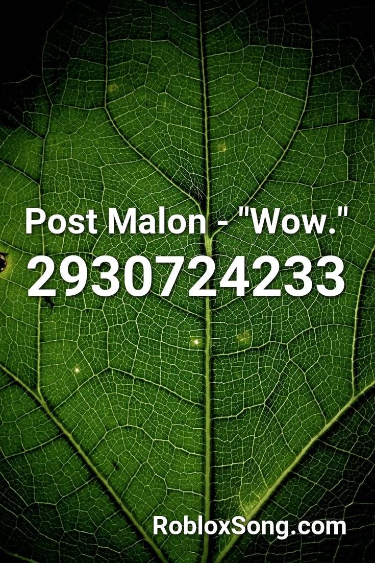 Post Malon Wow Roblox Id Roblox Music Codes In 2020 Roblox Songs Music