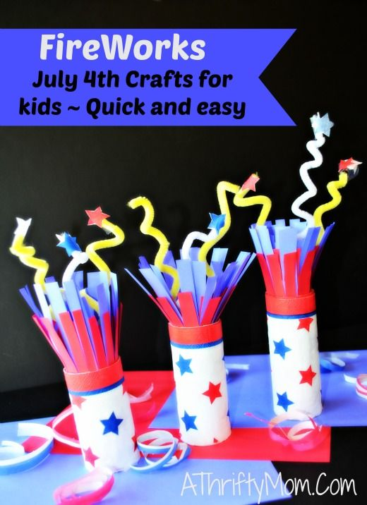 4th of july crafts for kids, FireWorks ~ July 4th Crafts for Kids, quick and easy. #DIY #craftsforkids #4thofJuly
