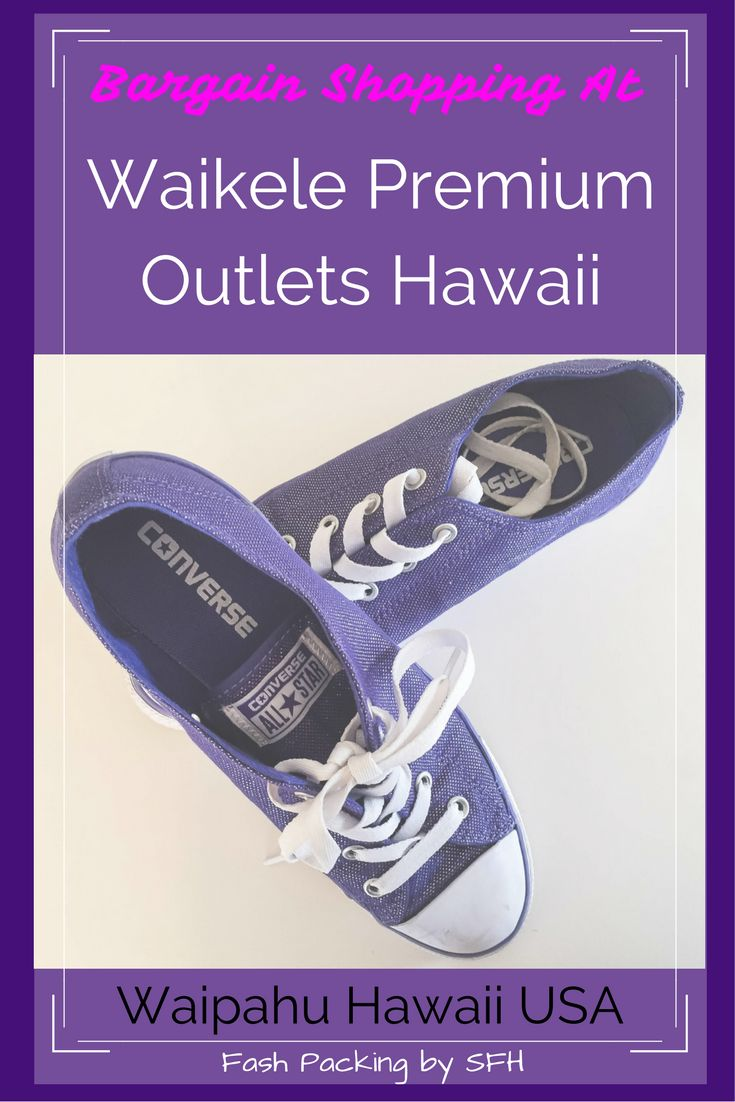 Finding a bargain in Hawaii is not as easy as it used to be but savvy shoppers can still fill their suitcase on the cheap at Waikele Premium Outlets. All my picks and tips here