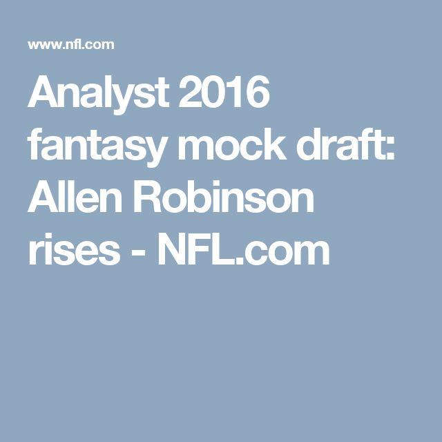 Analyst 2016 fantasy mock draft: Allen Robinson rises - NFL.com