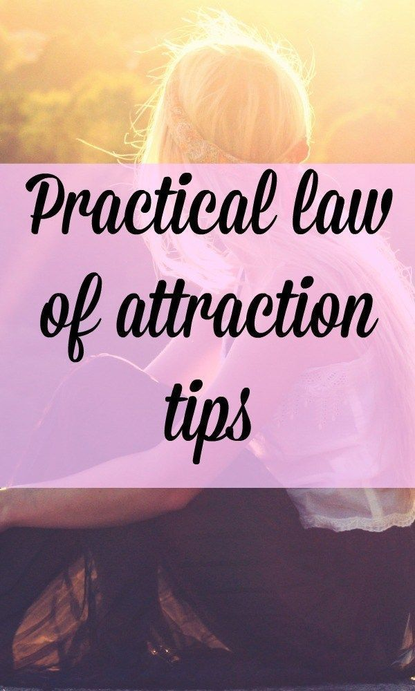 Amazing law of attraction tips for life to manifest the things you want