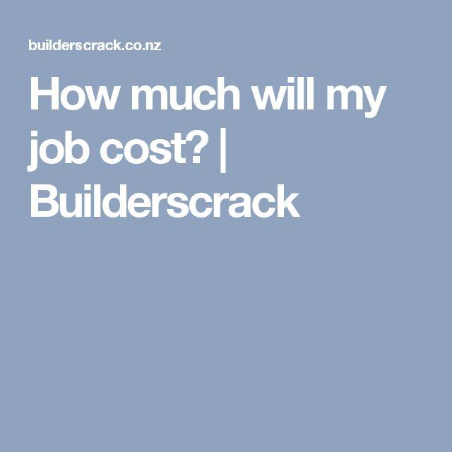How much will my job cost? | Builderscrack