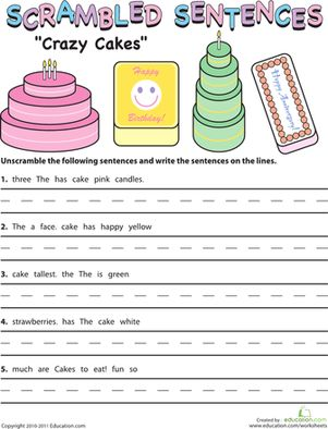 Get a head start on grammar with this sentence building worksheet. Kids unscramble crazy cake sentences and put the words in an order that makes sense.