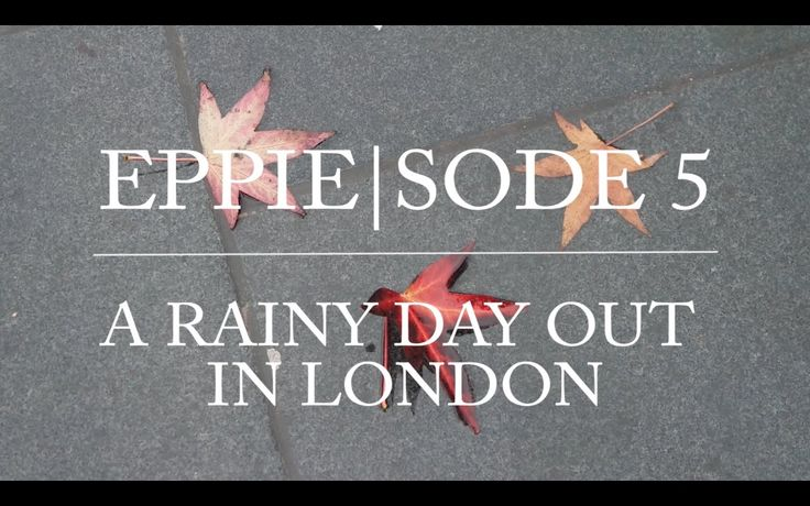 Eppie|sode 5 - A Rainy Day Out In London. My fifth vlog in London including the Natural History Museum and Fireworks Night.