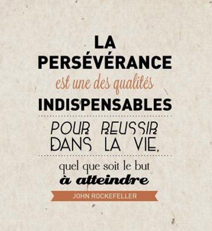 Des phrases qui boostent : La persévérance est une des qualités indispensables