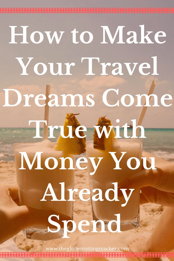How to Make Your Travel Dreams Come True with Money You Already Spend   A teacher making all her travel dreams come true shows you how you can do it, too!    Frequent Flyer Miles   Travel Hack   Wanderlust   Travel Inspiration