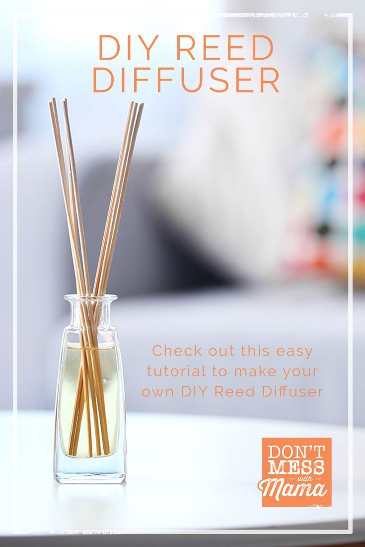 DIY Reed Diffuser Tutorial - make your own reed diffuser for just pennies and without the toxic chemicals of synthetic fragrances - DontMesswithMama.com