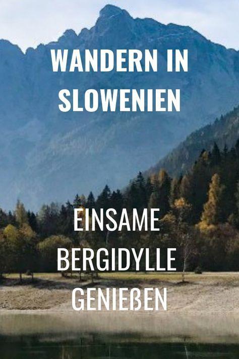 Wandern in Slowenien: Lohnt sich eine Reise in den…