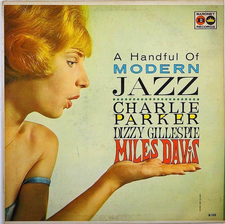 Various - A Handful of Modern Jazz (Baronet; 1962) Various artists LP including Charlie Parker, Dizzie Gillespie and Miles Davis. #albums #LP #records #vinyl