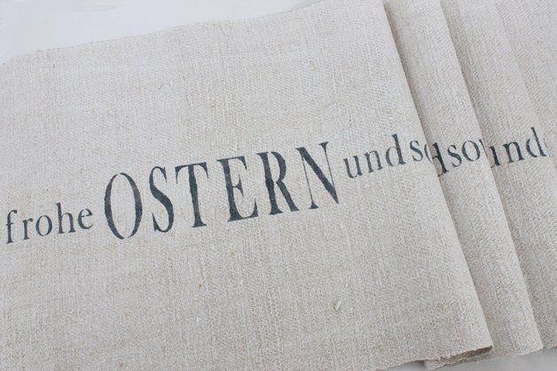 FROHE OSTERN ..., 180 cm Tischläufer, altes Leinen