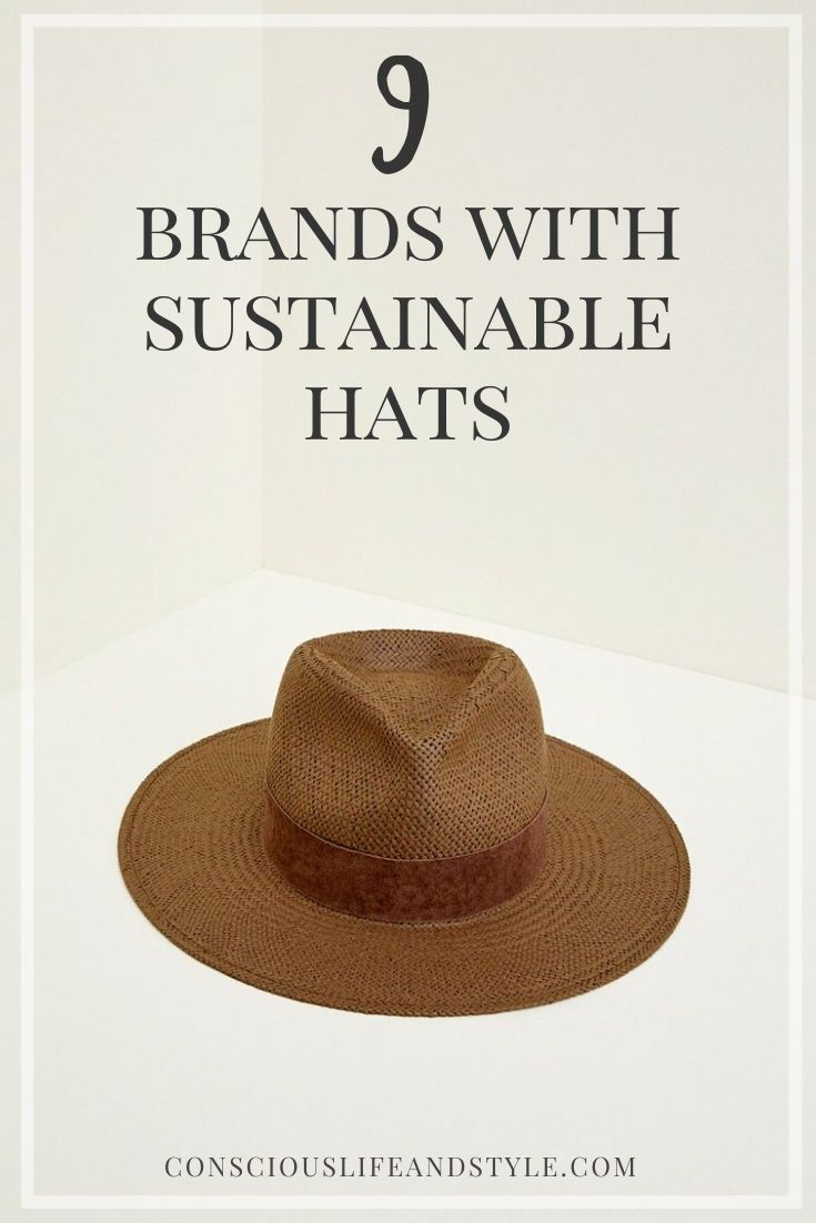 9 Brands With Ethical And Sustainable Hats Crafted By Artisans Ethical Fashion Brands Sustainable Accessories Eco Friendly Fashion